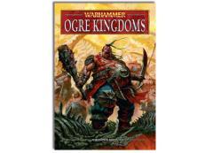 Warhammer Armies - Ogre Kingdoms (2011 Edition)