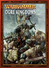 Warhammer Armies - Ogre Kingdoms (2004 Edition)
