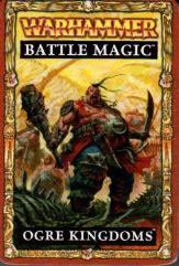 Battle Magic Cards - Ogre Kingdoms