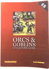 Orcs & Goblins Collectors' Guide