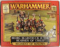 Beorg Bearstruck & the Bearmen of Urslo