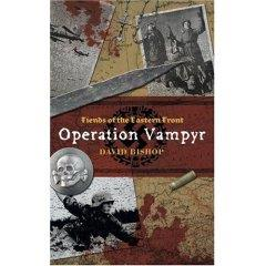Fiends of the Eastern Front #1 - Operation Vampyre