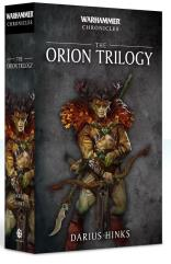 Warhammer Chronicles - The Orion Trilogy
