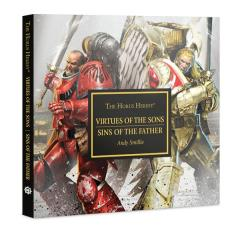 Horus Heresy, The - Virtues of the Sons, Sins of the Father