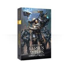 Primarchs, The - Ferrus Manus