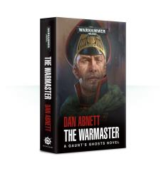 Gaunt's Ghosts - The Warmaster