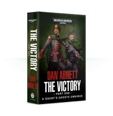 Gaunt's Ghosts - The Victory, Part 1