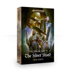 Callis & Toll - The Silver Shard