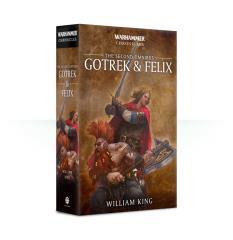 Gotrek & Felix (The Second Omnibus, 2019 Edition)