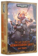 Last Chancers #4 - Armageddon Saint