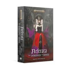 Neferata - The Dominion of Bones