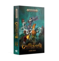 Ghoulslayer - A Gotrek Gurnisson Novel