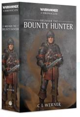 Warhammer Chronicles - Brunner the Bounty Hunter