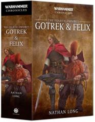 Gotrek & Felix (The Fourth Omnibus, 2019 Edition)