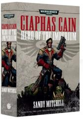 Ciaphas Cain - Hero of the Imperium (2019 Printing)