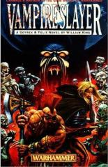 Gotrek & Felix #6 - Vampireslayer