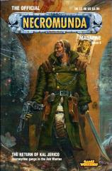 "#8 ""Journeyman Gangs, The Return of Kal Jerico"""
