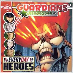 Guardians' Chronicles - Everyday Heroes
