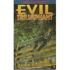 Fiddleback Trilogy #3 - Evil Triumphant