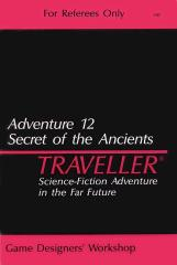 Adventure #12 - Secret of the Ancients
