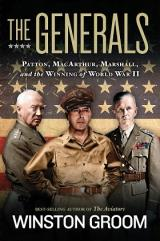 Generals, The - Patton, MacArthur, Marshall, and the Winning of World War II