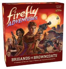 Firefly Adventures - Brigands & Browncoats