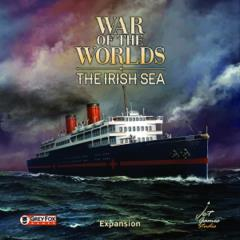 War of the Worlds - The Irish Sea Expansion