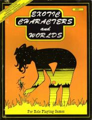 Exotic Characters and Worlds