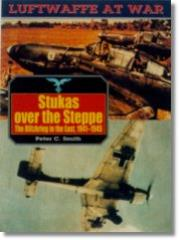 Stukas Over the Steppe 1941-1945