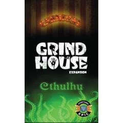 Grind House - Carnival & Cthulhu Expansion