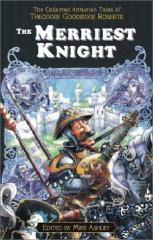 Merriest Knight, The
