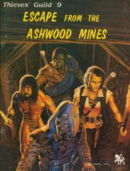 Thieves' Guild #9 - Escape from the Ashwood Mines