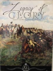 Legacy of Glory - Rules for Use with Napoleonic Era Miniatures