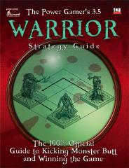 Power Gamer's 3.5 Warrior Strategy Guide, The