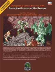 Dreaming Caverns of the Duergar