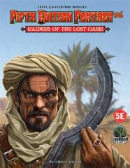 Raiders of the Lost Oasis