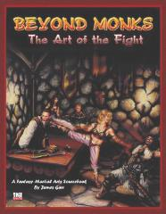 Beyond Monks - The Art of the Fight