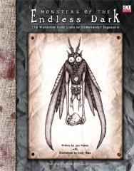 Monsters of the Endless Dark - The Wanderers Guild Guide to Subterranean Organisms