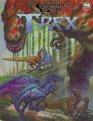 Complete Guide to T-Rex, The