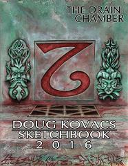 Drain Chamber, The - Doug Kovacs Sketch Book 2016