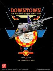 Downtown - Air War over Hanoi, 1965-1972