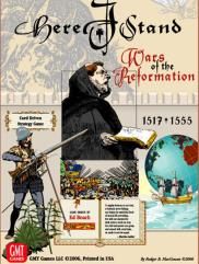 Here I Stand - Wars of the Reformation, 1517-1555 (2nd Printing)