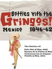 Gringo! Module - Battles with the Gringos!, Mexico 1846-62