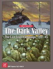 Dark Valley, The - The East Front Campaign, 1941-45 (1st Printing)