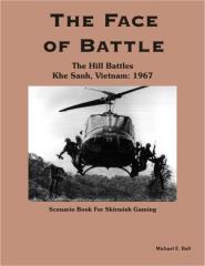 Hill Battles, The - Khe Sanh, Vietnam - 1967