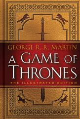 Game of Thrones, The Illustrated Edition - A Song of Ice and Fire, Book #1