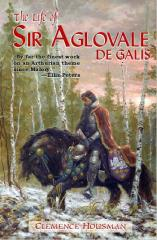 Life of Sir Aglovale De Galis, The