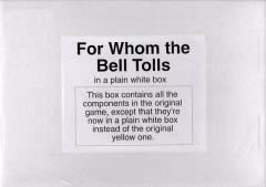 For Whom the Bell Tolls (Plain White Box Edition)