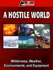 Hostile World, A
