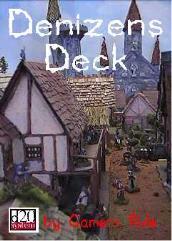 Denizens Deck (Village)